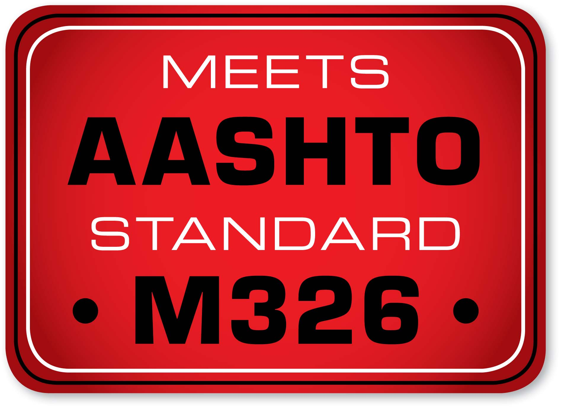 Meets AASHTO Compliance